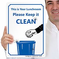 This Lunchroom, Please Keep it Clean Sign