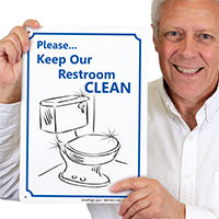 Please Keep Our Restroom Clean Signs