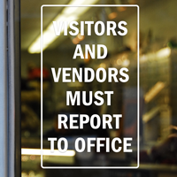 Visitors & Vendors Must Report Sign