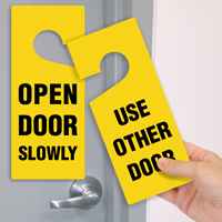 Open Slowly / Use Other Door Hanger Tag