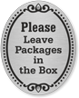 Please Leave Packages DiamondPlate Door Sign