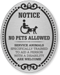 Notice No Pets Allowed DiamondPlate Door Sign