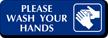 Please Wash Your Hands Diamond Plate Door Sign