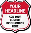 Custom Shield Sign