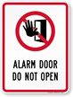 Alarm Door Do Not Open Sign