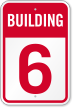 Building 6 Numbered Sign