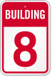 Building 8 Numbered Sign