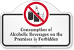 Consumption Of Alcoholic Beverages Dome Top Sign