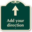 Custom Parking Direction Signature Sign