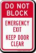 Dont Block, Emergency Exit Door Sign