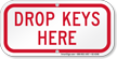Drop Keys Here Sign