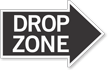 Drop Zone, Right Die-Cut Directional Sign