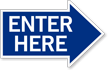 Enter Here, Right Die-Cut Directional Sign