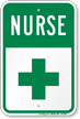 First Aid Symbol Nurse Parking Sign