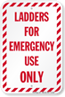 Fire And Emergency Ladder Sign