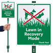 Lawn In Recovery Mode LawnBoss Sign