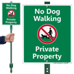 No Dog Walking Private Property LawnBoss Sign