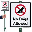 No Dogs Allowed Sign - No Pet Animals