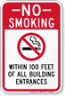 No Smoking Within 100 Feet of Building Entrances Sign