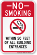 No Smoking Within 50 Feet of Building Entrances Sign