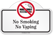 No Smoking No Vaping Dome Top Sign