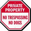 No Trespassing No Dogs Private Property Sign