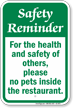 No Pets Inside The Restaurant Safety Reminder Sign