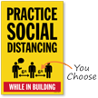 Practice Social Distancing While in Building Social Distancing Sign