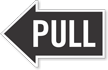 Pull, Left Die-Cut Directional Sign