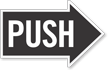 Push, Right Die-Cut Directional Sign