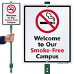 Smoke Free Campus with Graphic Sign