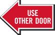 Use Other Door, Left Die-Cut Directional Sign