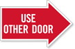 Use Other Door, Right Die-Cut Directional Sign