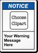 Custom ANSI Notice Label, Choose Clipart