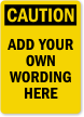 Design Your Own Caution OSHA Label