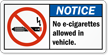No E-Cigarettes Allowed In Vehicle Notice Label
