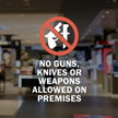 No Guns Knives Or Weapons Allowed Window Decal