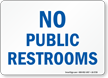 No Public Restrooms Label