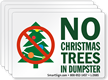 No Trees (Christmas) In Dumpster Label