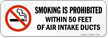 Smoking Is Prohibited Within 50 Feet Air Intake Label