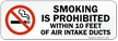Smoking Prohibited Within 10 Feet Air Intake label