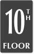 10th Floor Engraved Sign