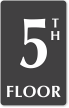 5th Floor Engraved Sign