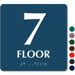Floor Number 7 TactileTouch Braille Sign