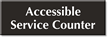 Accessible Service Counter Select-a-Color Engraved Sign