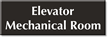 Elevator Mechanical Room Select-a-Color Engraved Sign