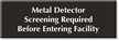 Metal Detector Screening Required Before Entering Engraved Sign