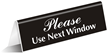 Please! Use Next Window OfficePal™ Tabletop Tent Sign