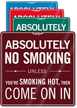 Absolutely No Smoking ShowCase Wall Sign