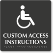 Add Your Custom Access Instructions Braille Sign